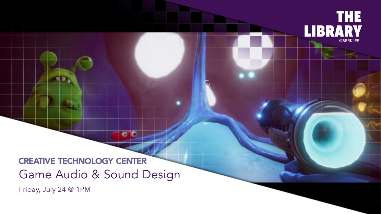 The CTC presents Game Audio & Sound Design virtual workshop