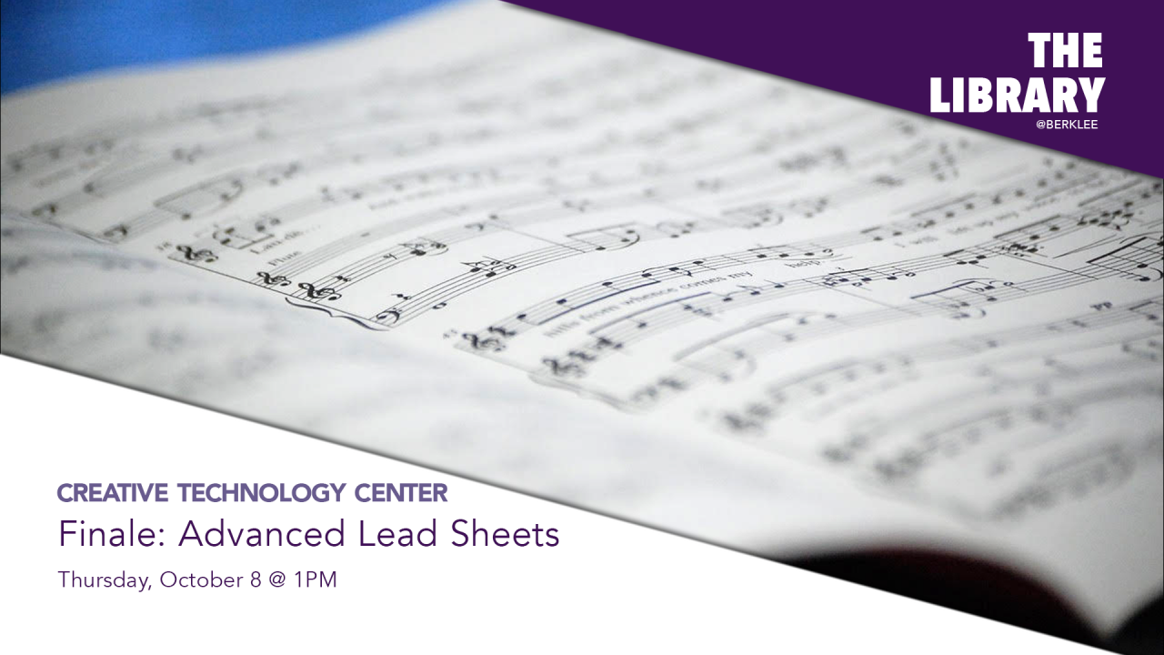 The CTC presents Finale: Advanced Lead Sheets virtual workshop