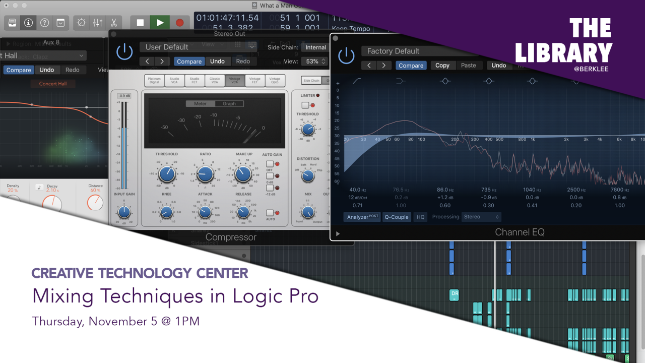The Creative Technology Center presents Mixing Techniques in Logic Pro virutal workshop