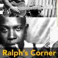 Ralph's Corner Takes On Country Blues: A brief history of the genre that birthed pop music