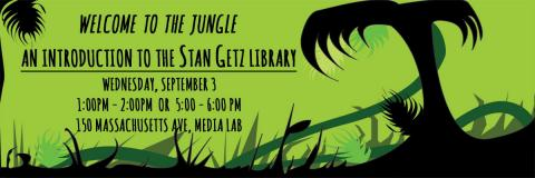Welcome to the Jungle: Intro to the Stan Getz Library