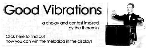 Good Vibrations: a display and contest inspired by the theremin