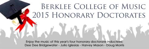 Berklee College of Music, 2015 Honorary Doctorates