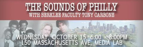 Sounds of Philly, with Berklee faculty Tony Carbone
